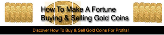 Thumbnail **NEW** How To Make A Fortune Buying & Selling Gold Coins With  Master  Resale Rights