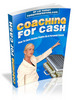 **NEW** Coaching For Cash With  Master Resale Rights