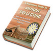 Thumbnail **NEW** A Beginners Guide To Antique Collecting With Master Resale Rights