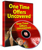 Thumbnail *NEW** One Time Offers Uncovered With Master Resale Rights