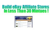 Thumbnail *NEW* Build eBay Affiliate Stores  in 30 Mintues With Free Softwares! Resale Rights Included