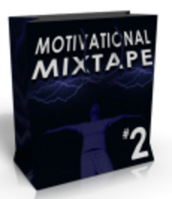 Product picture 10 Motivational Mixtape Part 2 + Master Resell Rights