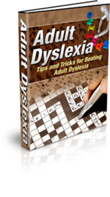 Product picture Adult Dyslexia - Discover Tips and Tricks for Beating Adult Dyslexia!