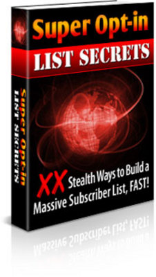 Product picture Super optin list secrets, Grow Your Opt-In Mailing List Virtually Overnight