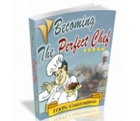 Product picture Becoming The Perfect Chef With Master Resale Rights