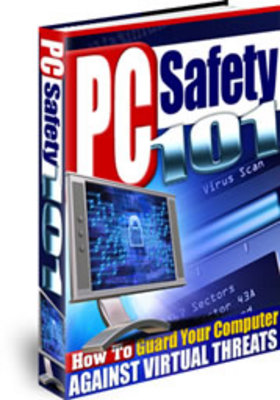 Product picture *NEW!* PC Safety 101 Guard Your Computer from Virtual Threats - Master Resale Rights included.