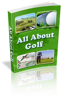 Product picture *NEW*  All About Golf Ebook With Master Resale Rights