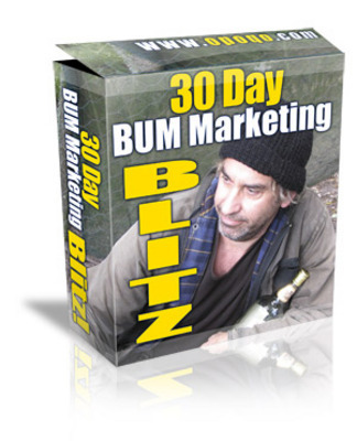 Product picture *NEW* 30 Day Bum Marketing Blitz ! Master Resale Rights included.