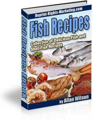 Product picture Fish Recipes !Collection of Fish and Shell-Fish Recipes !With Master Resale Rights