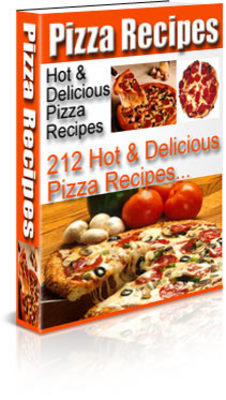 Product picture *NEW* Pizza Recipes Over 200 Hot And Delicous Pizza Recipes  With Private Labels Rights