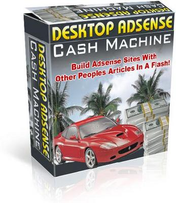 Product picture Desktop Adsense Cash Machine  With Resale Rights